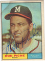 RON PICHE MILWAUKEE BRAVES AUTOGRAPHED VINTAGE BASEBALL CARD #91714H