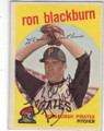 RON BLACKBURN PITTSBURGH PIRATES AUTOGRAPHED VINTAGE BASEBALL CARD #101314D