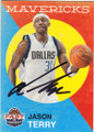 JASON TERRY DALLAS MAVERICKS AUTOGRAPHED BASKETBALL CARD #101514H