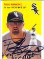 PAUL KONERKO CHICAGO WHITE SOX AUTOGRAPHED BASEBALL CARD #102114N