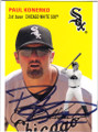 PAUL KONERKO CHICAGO WHITE SOX AUTOGRAPHED BASEBALL CARD #102114N