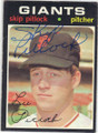 SKIP PITLOCK SAN FRANCISCO GIANTS AUTOGRAPHED VINTAGE BASEBALL CARD #102514K