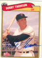 BOBBY THOMSON SAN FRANCISCO GIANTS AUTOGRAPHED BASEBALL CARD #110314H