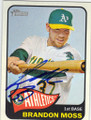 BRANDON MOSS OAKLAND ATHLETICS AUTOGRAPHED BASEBALL CARD #110814J
