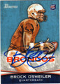 BROCK OSWEILER DENVER BRONCOS AUTOGRAPHED ROOKIE FOOTBALL CARD #111514F