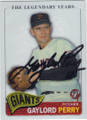 GAYLORD PERRY SAN FRANCISCO GIANTS AUTOGRAPHED BASEBALL CARD #111914K