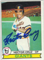 HECTOR CRUZ SAN FRANCISCO GIANTS AUTOGRAPHED VINTAGE BASEBALL CARD #120214N