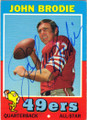 JOHN BRODIE SAN FRANCISCO 49ers AUTOGRAPHED VINTAGE FOOTBALL CARD #120814D