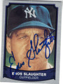 ENOS SLSUGHTER NEW YORK YANKEES AUTOGRAPHED BASEBALL CARD #121614A