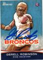 GERELL ROBINSON DENVER BRONCOS AUTOGRAPHED ROOKIE FOOTBALL CARD #10215D
