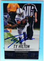 T.Y. HILTON INDIANAPOLIS COLTS AUTOGRAPHED FOOTBALL CARD #10515F