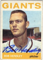 BOB HENDLEY SAN FRANCISCO GIANTS AUTOGRAPHED VINTAGE BASEBALL CARD #10715B