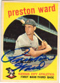 PRESTON WARD KANSAS CITY ATHLETICS AUTOGRAPHED VINTAGE BASEBALL CARD #11315G