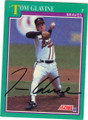 TOM GLAVINE ATLANTA BRAVES AUTOGRAPHED BASEBALL CARD #11415C