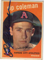 RIP COLEMAN KANSAS CITY ATHLETICS AUTOGRAPHED VINTAGE BASEBALL CARD #11915H