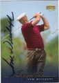 TOM WEISKOPF AUTOGRAPHED GOLF CARD #20915D