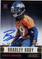 BRADLEY ROBY DENVER BRONCOS AUTOGRAPHED ROOKIE FOOTBALL CARD #22115G