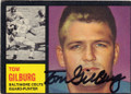 TOM GILBURG BALTIMORE COLTS AUTOGRAPHED VINTAGE ROOKIE FOOTBALL CARD #22515F