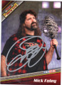 MICK FOLEY AUTOGRAPHED WRESTLING CARD #30615C