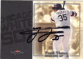 FRANK THOMAS CHICAGO WHITE SOX AUTOGRAPHED BASEBALL CARD #31315C