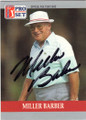 MILLER BARBER AUTOGRAPHED GOLF CARD #31715E