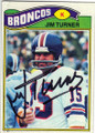 JIM TURNER DENVER BRONCOS AUTOGRAPHED VINTAGE FOOTBALL CARD #31715K