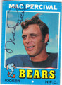MAC PERCIVAL CHICAGO BEARS AUTOGRAPHED VINTAGE FOOTBALL CARD #31815H
