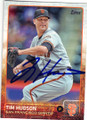 TIM HUDSON SAN FRANCISCO GIANTS AUTOGRAPHED BASEBALL CARD #41415L