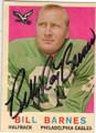 BILL BARNES PHILADELPHIA EAGLES AUTOGRAPHED VINTAGE FOOTBALL CARD #41815L