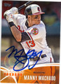 MANNY MACHADO BALTIMORE ORIOLES AUTOGRAPHED BASEBALL CARD #42815B
