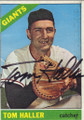 TOM HALLER SAN FRANCISCO GIANTS AUTOGRAPHED VINTAGE BASEBALL CARD #61015M