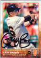 GARY BROWN SAN FRANCISCO GIANTS AUTOGRAPHED ROOKIE BASEBALL CARD #71915B