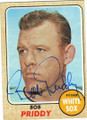 BOB PRIDDY CHICAGO WHITE SOX AUTOGRAPHED VINTAGE BASEBALL CARD #72715G