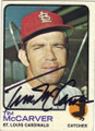 TIM McCARVER ST LOUIS CARDINALS AUTOGRAPHED VINTAGE BASEBALL CARD #80315E