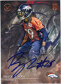 BRADLEY ROBY DENVER BRONCOS AUTOGRAPHED ROOKIE FOOTBALL CARD #91515H
