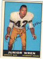 JUNIOR WREN PITTSBURGH STEELERS AUTOGRAPHED VINTAGE FOOTBALL CARD #101415H
