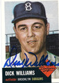 DICK WILLIAMS BROOKLYN DODGERS AUTOGRAPHED BASEBALL CARD #120215H