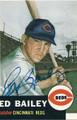 ED BAILEY CINCINNATI REDS AUTOGRAPHED BASEBALL CARD #120215L