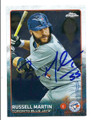 RUSSELL MARTIN TORONTO BLUE JAYS AUTOGRAPHED BASEBALL CARD #121115E