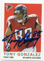 TONY GONZALEZ ATLANTA FALCONS AUTOGRAPHED FOOTBALL CARD #121515F