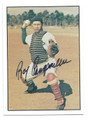 ROY CAMPANELLA BROOKLYN DODGERS AUTOGRAPHED VINTAGE BASEBALL CARD #123015E