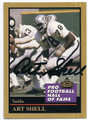 ART SHELL OAKLAND/LOS ANGELES RAIDERS AUTOGRAPHED FOOTBALL CARD #10516E