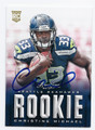 CHRISTINE MICHAEL SEATTLE SEAHAWKS AUTOGRAPHED ROOKIE FOOTBALL CARD #10516J