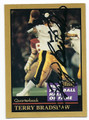 TERRY BRADSHAW PITTSBURGH STEELERS HALL OF FAME FOOTBALL CARD #12616J