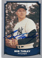 BOB TURLEY NEW YORK YANKEES AUTOGRAPHED BASEBALL CARD #12916F