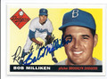 BOB MILLIKEN BROOKLYN DODGERS AUTOGRAPHED BASEBALL CARD #13016C