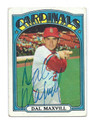 DAL MAXVILL ST LOUIS CARDINALS AUTOGRAPHED VINTAGE BASEBALL CARD #21316A