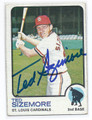 TED SIZEMORE ST LOUIS CARDINALS AUTOGRAPHED VINTAGE BASEBALL CARD #21316D