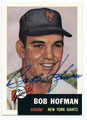 BOB HOFMAN NEW YORK GIANTS AUTOGRAPHED BASEBALL CARD #22516H