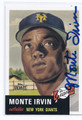 MONTE IRVIN NEW YORK GIANTS AUTOGRAPHED BASEBALL CARD #30416H